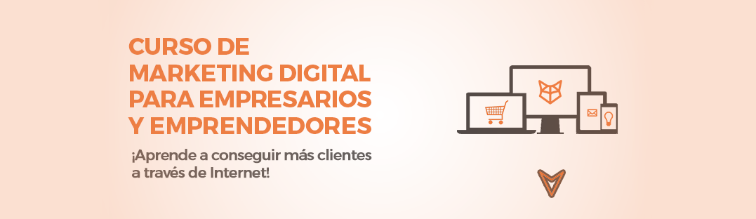 Curso de Marketing Digital para Empresarios y Emprendedores en Puebla